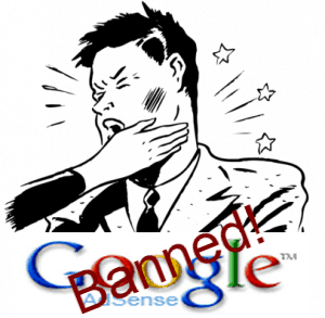 I Just Got Banned From Google Adsense!  Now What?