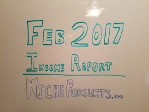 February 2017 Income Report for All My Brands, Including Niche Pursuits