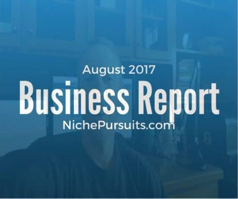 August Business Report: Selling a Niche Business and