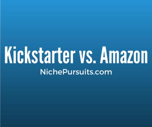 Kickstarter vs Amazon: How I Failed on Kickstarter But Won