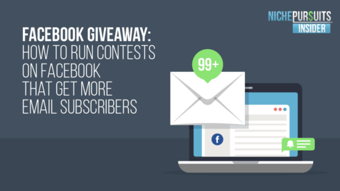 Facebook Giveaway: How to Run Contests on Facebook That Get More Email Subscribers