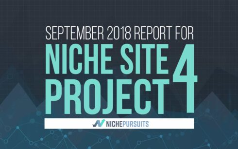 Niche Site Project 4 Monthly Report: September 2018!