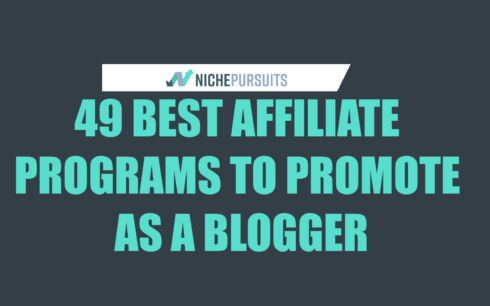 49 Best Affiliate Programs and Networks for Bloggers with Recurring or One-Time High Paying Commissions