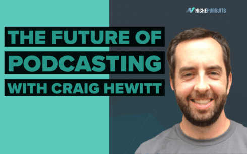 The Future of Podcasting: How Craig Hewitt Uses Trends and Content Marketing to Grow Castos