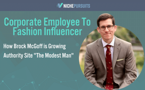 The Modest Man: How Brock McGoff Has Grown a Fashion Blog for Men to $30k a Month