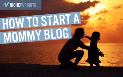"""How to Start a Mommy Blog: 11 Tips to Starting Your """"Mom-umental"""" Journey into Blogging"""
