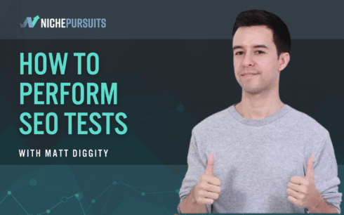 How to Perform SEO Tests with Matt Diggity