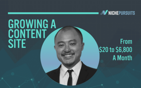 How Yoyao Hsueh Bought and Quickly Grew a Content Website from $20 to $6,800 a Month in 6 Months