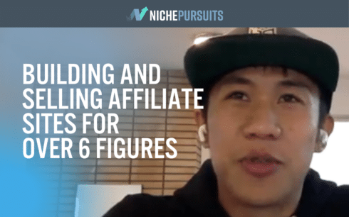 How Colin Ma Sold 2 Affiliate Sites for Six Figures in a Single Year
