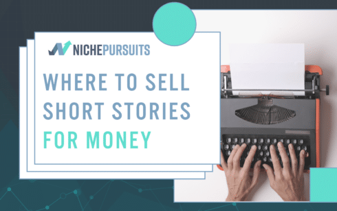Where To Sell Short Stories For Money: Get Paid To Write Short Stories