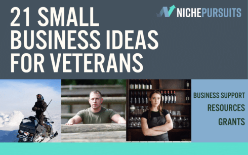 21 Small Business Ideas for Veterans: Business Support, Resources, Grants