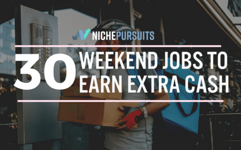 30 Weekend Jobs to Earn Extra Cash And Build A Business